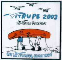 Vitrupe 2003: Met laivu plecos, kaijas sauc!